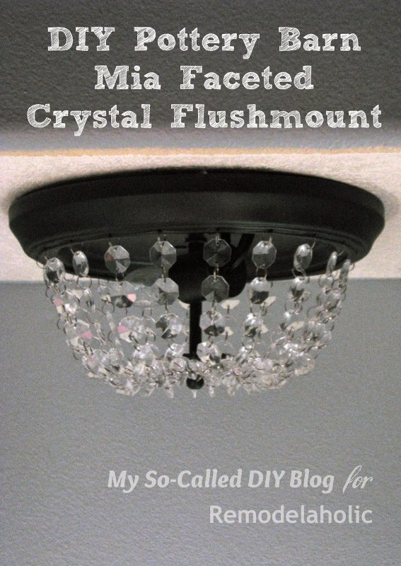 Upgrade-a-standard-builder-grade-flushmount-ceiling-light-with-crystals-to-look-like-a-faceted-Pottery-Barn-fixture-567x800